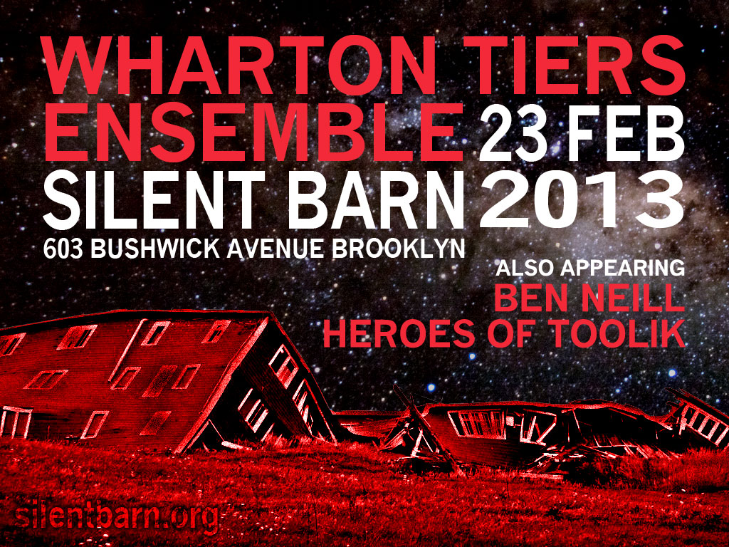Wharton Tiers Ensemble at Silent Barn February 23