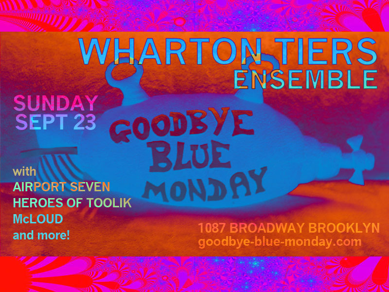wharton tiers ensemble at goodbye blue monday