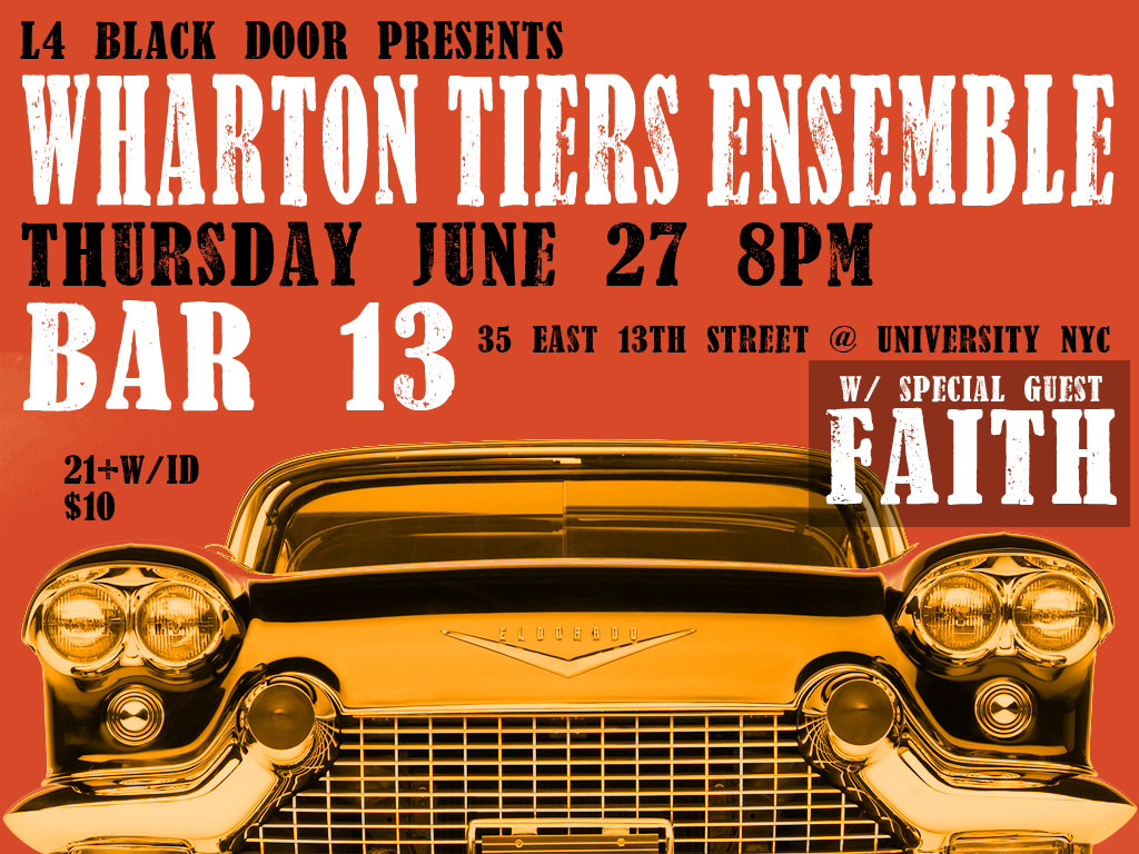 Wharton Tiers Ensemble at Bar 13 June 27, 2013