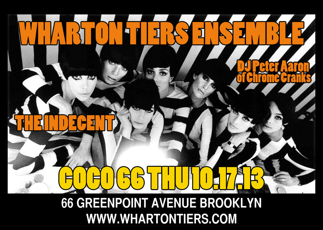 Wharton Tiers Ensemble at Coco66, October 17, 2013