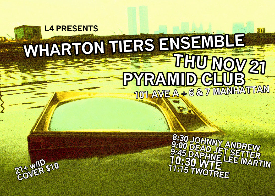 Wharton Tiers Ensemble at the Pyramid Club, November 21, 2013