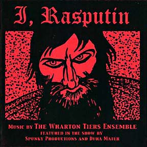 I, Rasputin by the Wharton Tiers Ensemble